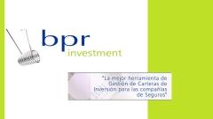 BPR Investment: La mejor herramienta de Gestión de Carteras de Inversión para las Compañías de Segur