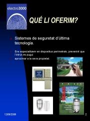 Foto 3 circuito cerrado tv en Girona - Electro 3000 Seguretat sl
