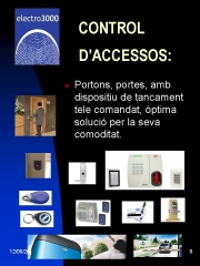 Foto 4 circuito cerrado tv en Girona - Electro 3000 Seguretat sl