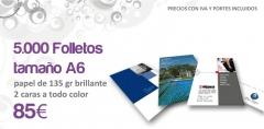 5.000 folletos tamaño A6, papel 135gr brillante, 4 colores, 2 caras: 85EUR IVA y Envio incluidos