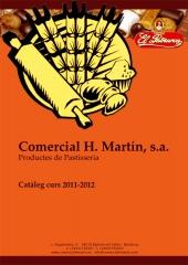 Cat�logo 2011-2012  pasteleria, reposter�a, boller�a, mantecados... comercial h. mart�n s.a. bcn