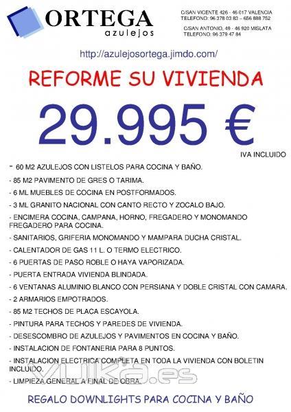 Foto presupuesto reforma vivienda azulejos ortega for Presupuesto reforma integral piso 80 metros