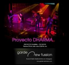 Concierto pop - rock de proyecto dharma el viernes 20 de julio en new fussion restaurante zaragoza
