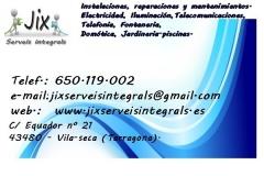 Instalaciones Jix Serveis Integrals en Vila-seca - TARRAGONA