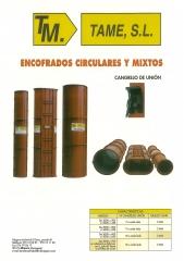 Encofrados circulares y encofrados mixtos TAME,S.L. Encofrados. Fabricación y venta directa.