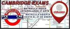 Cambridge english exams matrikula  urtarrilak 27 arte irekia / matrícula hasta el 27 de enero