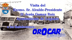Talleres orocar agradece al sr. alcalde de leganes por visitar las instalaciones de ororcar