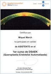 Curso de queratoplastia endotelial automatizada. hospital universitario m�tua de terrassa. 2.009.
