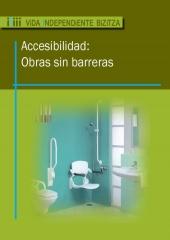 Reformas de accesibilidad para domicilios, portales, residencias y centros sanitarios. Eliminación de barreras ...