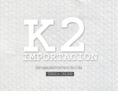 Visitanos en k2importacion.com
