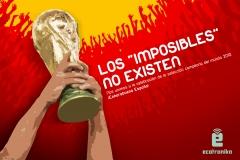 Cartel: salutación a la selección española de fútbol campeona del mundo / creatividad: ecotronika / año: 2010