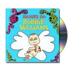Robbie williams en musica para bebes, creart osona. edita y distribuye mgb-music espa�a, bajo licencia de rgs-music ...