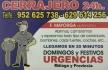 CERRAJERO URGENCIAS 24 HORAS MALAGA Y TODA LA PROVINCIA  952  003 600