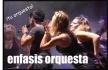 ENFASIS ORQUESTA