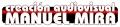 Producción de audiovisuales Barcelona  Manuel Mira