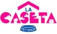 La Caseta Pet Shop