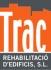 TRAC Rehabilitaci� d'Edificis