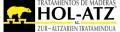 TRATAMIENTOS y MECANIZADOS DE LA MADERA HOL-ATZ� S.L.