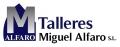 TALLERES MIGUEL ALFARO S.L.