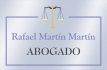 RAFAEL MARTÍN MARTÍN   - ABOGADO -