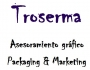 TROSERMA - ASESORAMIENTO GR�FICO PACKAGING & MARKETING