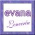 LENCERIA EVANA